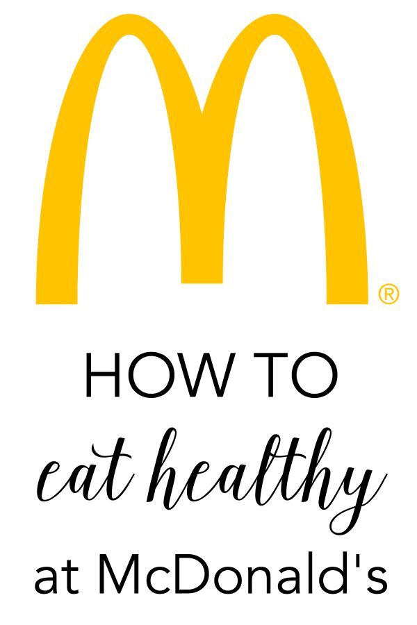how to eat healthy at mcdonalds