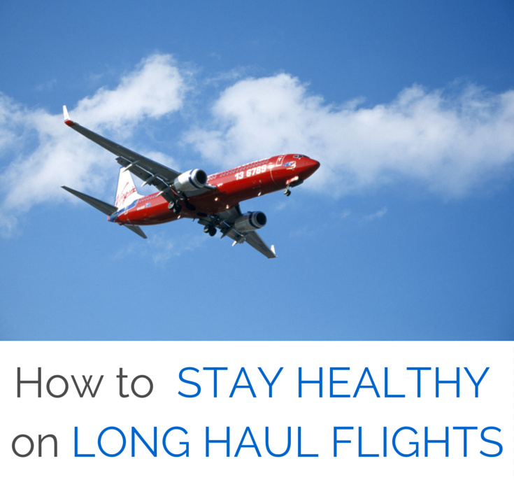 how to stay healthy on long haul flights