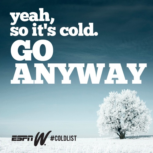 ESPN cold motivation