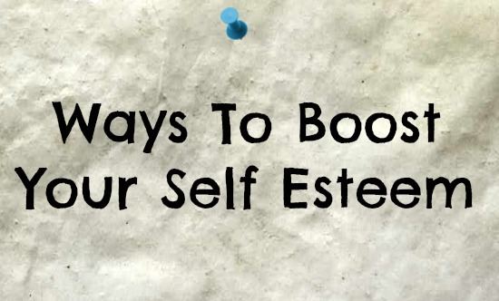 ways to boost your self esteem