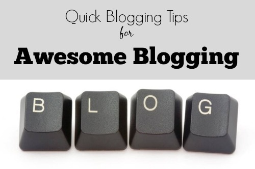 quick blogging tips