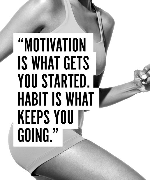 fitness motivation quote - habit keeps you going