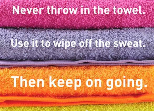 fitness motivation quote - never throw in the towel
