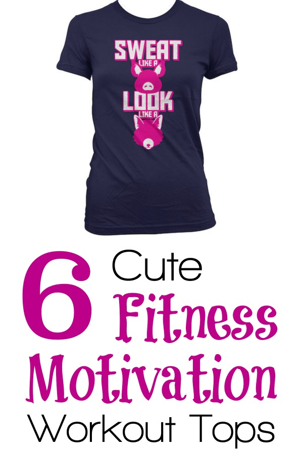 6 cute fitness motivation workout tops
