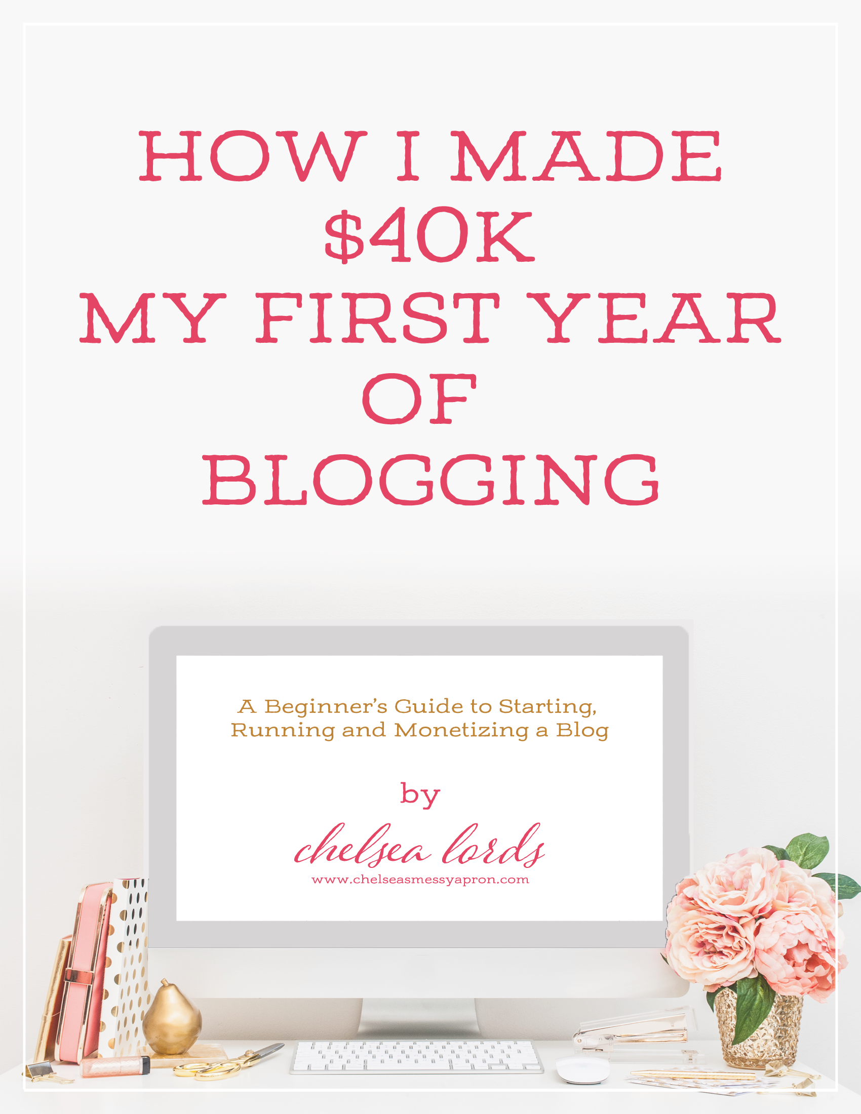 How To Monetize A Food Blog Make Money Blogging Book  Blogging On The Side  Ebook How I Made $40k My First Year Of Blogging Ebook