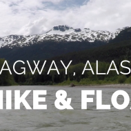 Skagway Hike and Float – Alaska Cruise Excursion