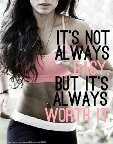 fitness motivation quote - worth it