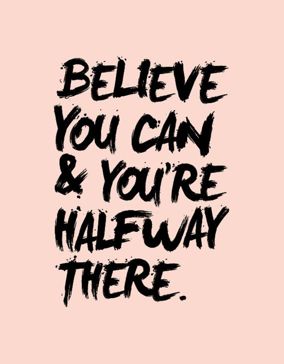 inspiring new years resolutions - believe you can