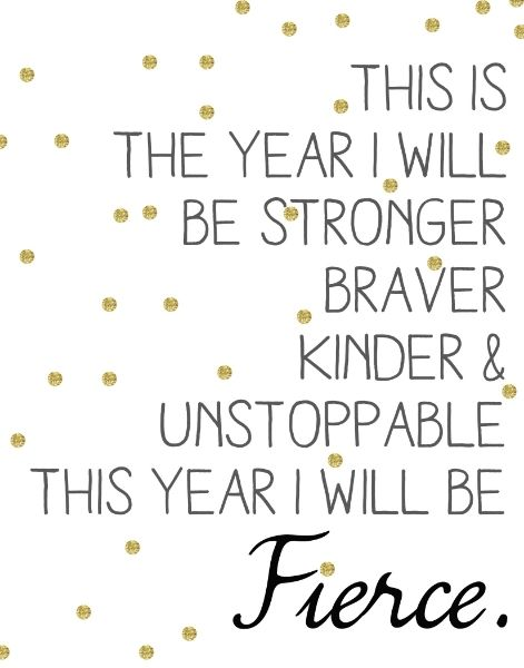 inspiring new years resolutions - i will be fierce | A Merry Life