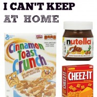 Foods You Can't Keep At Home