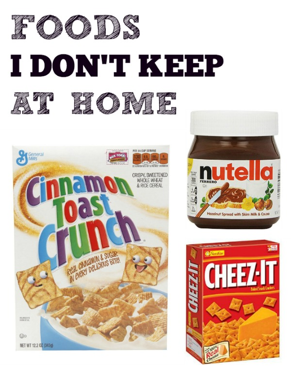 foods i dont keep at home