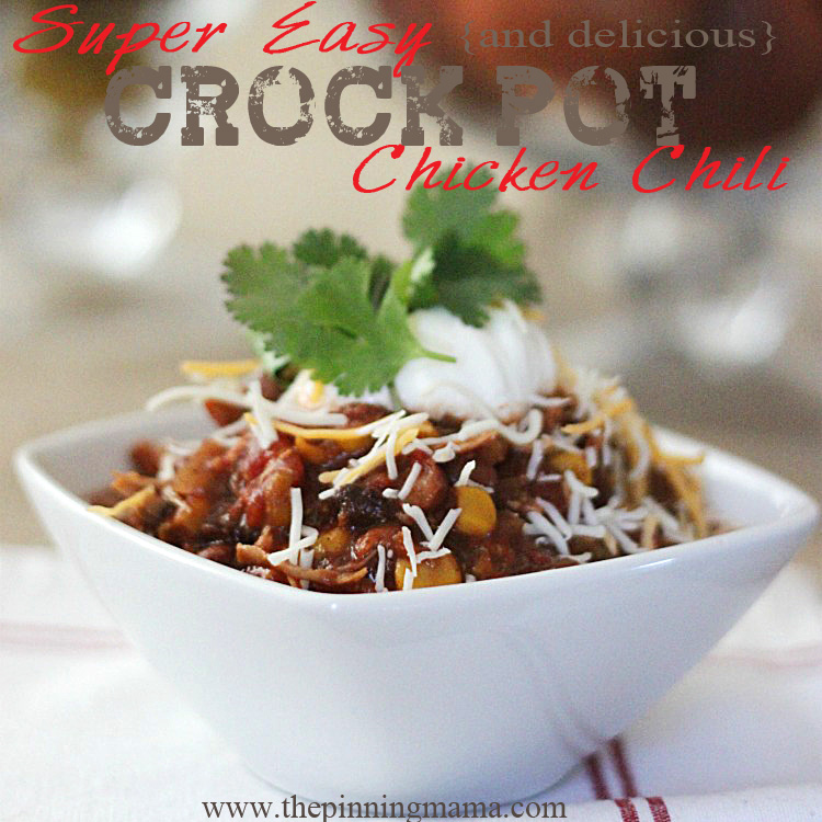 Super Easy and Delicious Crock Pot Chicken Chili Recipe by The Pinning Mamas